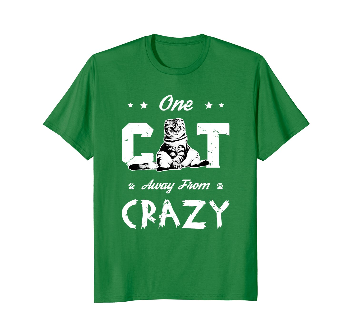 One Cat Away From Crazy | Funny Cat Lovers Women Men T Shirt