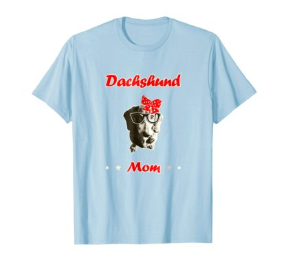 Dachshund Mom T-Shirt Gift For Women