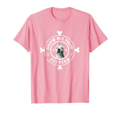 Show Me Your Pitties | PitBull T-Shirt
